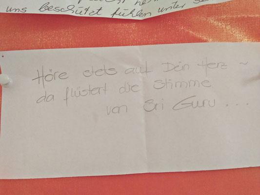 Höre stets auf dein Herz  da flüstert die Stimme von Sri Guru