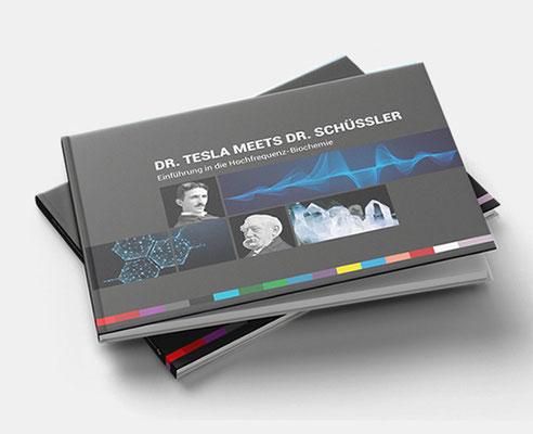 Dr. Tesla meets Dr. Schüssler … 40,00 €
