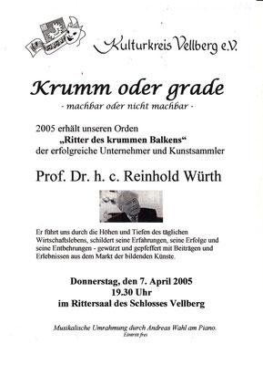 "Kulturkreis Vellberg, ""Ritter des Krummen Balken"", Reinhold Würth, 7.April 2005"