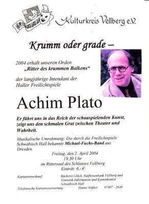 "Kulturkreis Vellberg, ""Ritter des Krummen Balken"", Achim Plato, 2. April 2004"