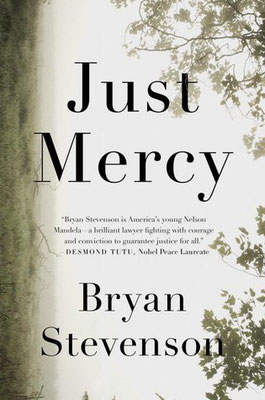 Just Mercy, by Bryan Stevenson