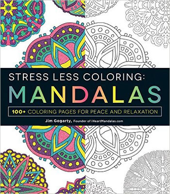 Stress Less Coloring Mandalas