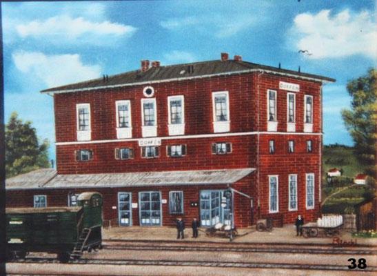 Nr.38 Dorfener Bahnhof um 1900. Format 30x40cm