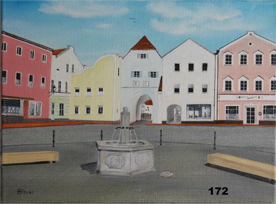 Nr.172 Dorfen, Altöttinger Tor mit neuem Brunnen. Format 30x40cm