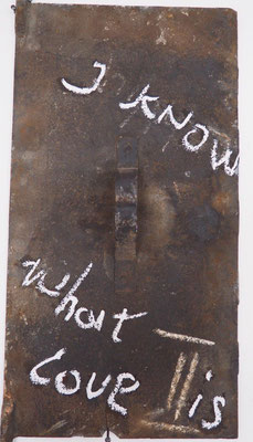 I KNOW WHAT LOVE IS, 40x20 cm, rusty door, charcoal, VIENNA 2019, photo: Reinhold Ponesch ©