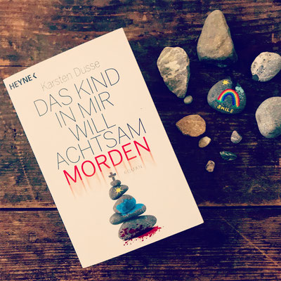 Rezension Karsten Dusse Das Kind in mir will achtsam morden