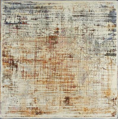 No. 17 - Mischtechnik Acryl auf Leinwand 100x100 cm (2010)