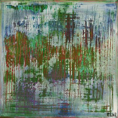 No. 29 - Mischtechnik Acryl auf Leinwand 70x70 cm (2012)