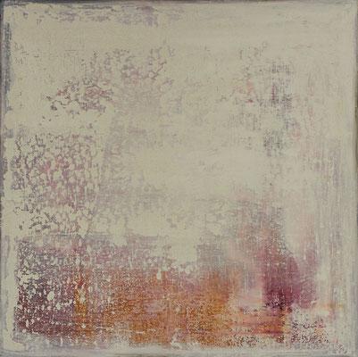 No. 30 - Mischtechnik Acryl auf Leinwand 70x70 cm (2012) - verkauft -