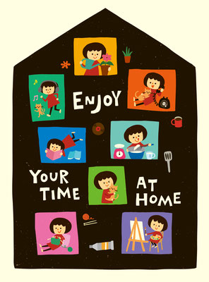 ENJOY YOUR TIME AT HOME