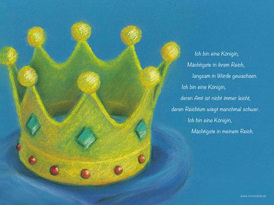 Ich bin eine Königin. ichrondelle, was ich bin, Gisela Rott, Lebenskunst-edition