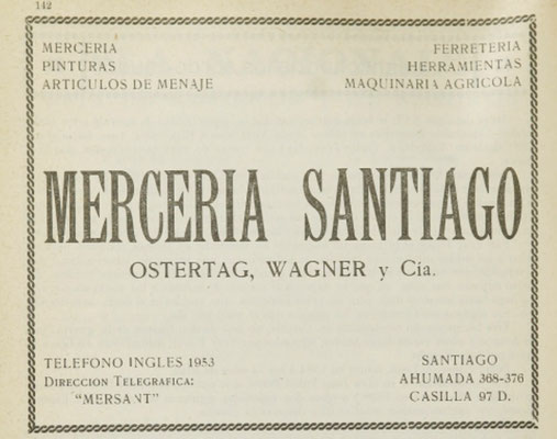 """""""Merceria Santiago"""" - ein Eisenwarenhandel; Inh. Heinrich Jürgens und darüber hinaus Angehöriger der DAF - Auslandsorganisation - Grupo Terriorial Chile."""