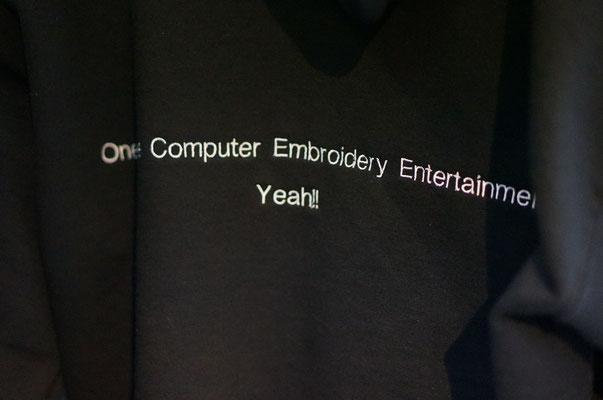 ONE SCENE  / COMPUTER EMBROIDERY ENTERTAINMENT