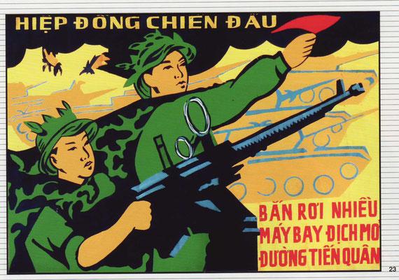 Gemeinsamer Kampf. Schiesst die Flugzeuge des Invasors ab. (Xuan Dong, 1972)