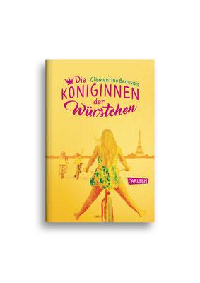 DIE KÖNIGINNEN DER WÜRSTCHEN // Carlsen // ET: August 2017 // Auftraggeber: Hafen Werbeagentur