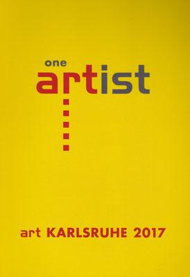 Katalog art KARLSRUHE 2017 / Karte zur One Artist -Show der Galerie Friedmann-Hahn