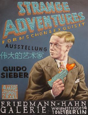 Strange Adventures  Galerie Friedmann-Hahn ,Berlin  60 x 85 cm  Kleine Auflage