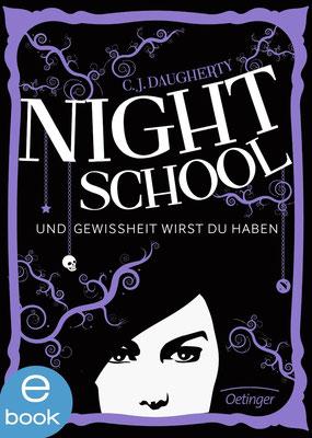 C.J. Daugherty - Night School - Und Gewissheit wirst du haben