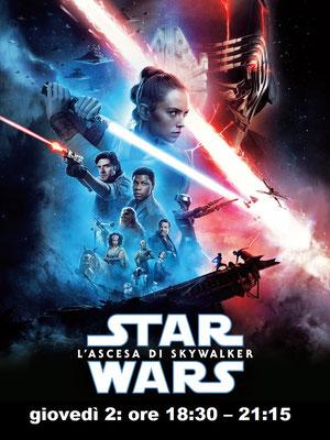STAR WARS – L'ASCESA DI SKYWALKER mercoledì 1: ore 18:30 giovedì 2: ore 18:30 – 21:15 # StarWarsLAscesaDiSkywalker