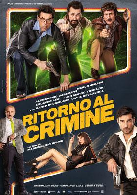 Cinema Le Grazie Bobbio ottobre - novembre RITORNO AL CRIMINE  giovedì 29, venerdì 30, sabato 31, domenica 1: ore 21:15 #RitornoAlCrimine