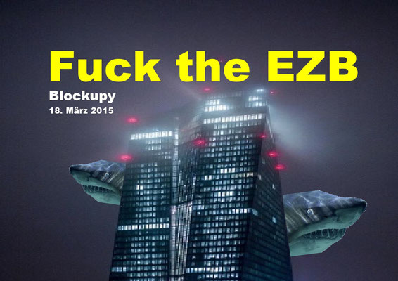 Fuck the EZB, Frankfurt