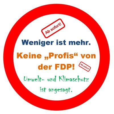 "Keine ""Profis"" von der FDP, APO Pluto, www.apopluto.de"