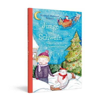 Kinderbuchreihe: Junge und Schwein- fröhliche Schweinachten