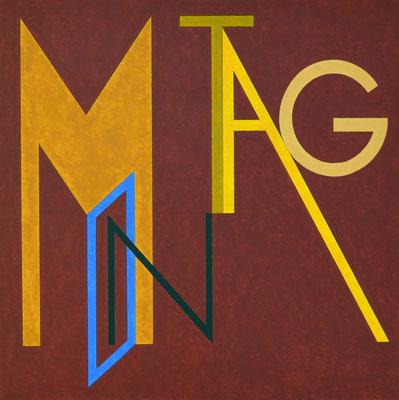 Montag I - 2012 - 88 x 88 cm