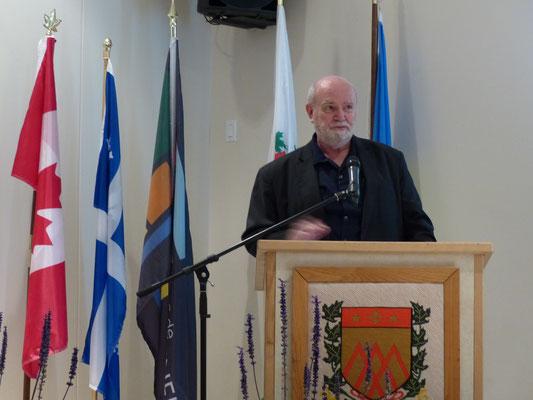 M. Yvon Giroux représentant monsieur Joel Godin, député de Portneuf-Jacques-Cartier à la Chambre des communes.