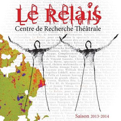 Livret de présentation de la saison 2013-2014 du Relais
