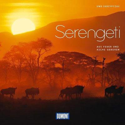 """Bildband """"Aus Feuer und Asche geboren ... Serengeti"""" erschienen Dumont Verlag (mit Vorwort von Dr. Roland Bernecker, Generalsekretär der Deutschen Unesco Kommission ( www.unesco.de) und Hannes Jaenicke, Schauspieler und Dokumentarfilmer."""