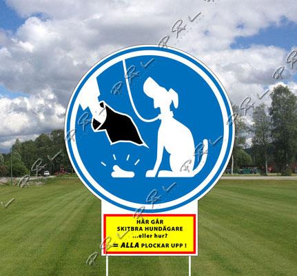 """Illustration & design och text. En positiv skylt angående ett """"hundägare"""" problem.  Beställning av skyltar: http://thorprofil.se"""