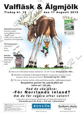 Affisch, idé/Illustration/Design/Layout. Eventet genomfördes med tal från olika politiska partier och en älgmjölkningstävling :-)