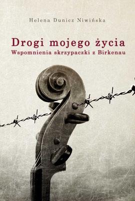 """Portada del libro en polaco: """"Drogi mojego życia - Wspomnienia skrzypaczki z Birkenau"""""""
