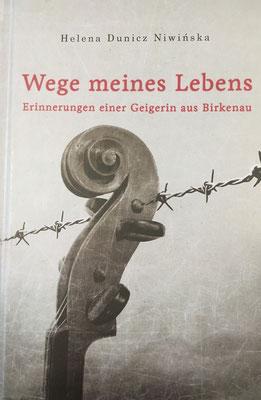 """Portada del libro en alemán: """"Wege meines Lebens - Erinnerungen einer Geigerin aus Birkenau""""."""