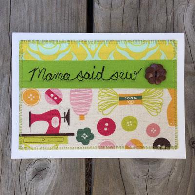Mama said sew! Fiber Art Card