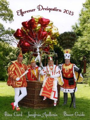 Das Dreigestirn mit Prinzenführer; Prinz Gerd I (Effern), Prinzenführer Matthias Hellmick, Jungfrau Apollonia (Thomas Blank), Bauer Guido (Mumm)