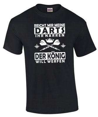 Dart Shirt Darten T-Shirt Spruch Sprüche Funshirt König Gott