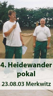 4. Heidewanderpokal FITA am 23.08.2003 in Merkwitz