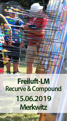Freiluft-Landesmeisterschaft (BSSA) Recurve und Compound, 15.06.2019 in Merkwitz