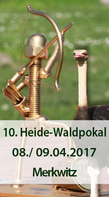 10. Heide-Waldpokal / 3D - Jubiläumsturnier am 08./ 09.04.2017 in Merkwitz