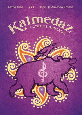 Kalmedaz, spectacle conte et musique par Maria Diaz et Jack de Almeida Fourré