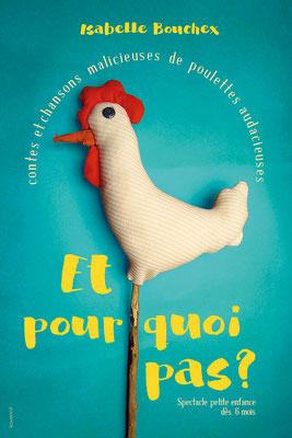 Et pourquoi pas? spectacle de conte jeune public par Isabelle Bouchex