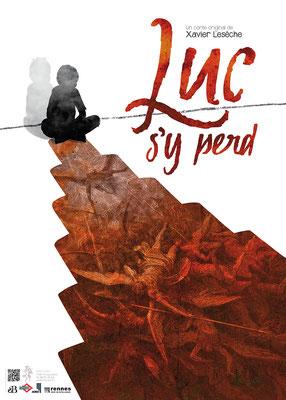 Luc s'y perd (contes de Xavier Lesèche)