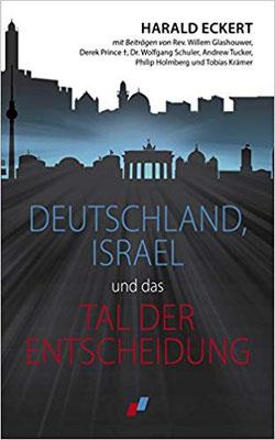 Deutschland, Israel und das Tal der Entscheidung