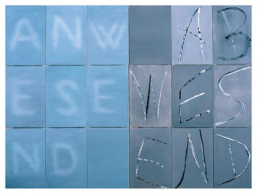 Anwesend-abwesend 18-teilig Acryl/Öl/Lwd. 180 x 135cm 2006