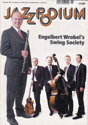 ENGELBERT WROBEL'S SWING SOCIETY (+ Chris Hopkins, Ingmar Heller, Oliver Mewes, Titelstory Jazz Podium, 2009)