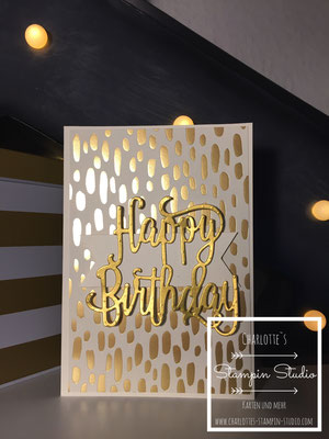 Stampin Up! Geburtstagskarte, Happy Birthday thinlits, gold