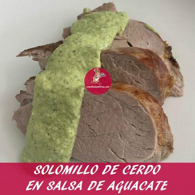 SOLOMILLO DE CERDO EN SALSA DE AGUACATE