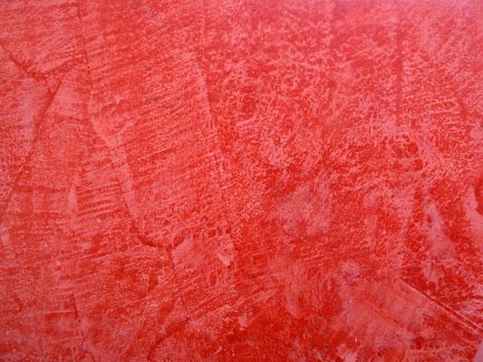 Rote Spachteltechnik auf Mineralscher Basis